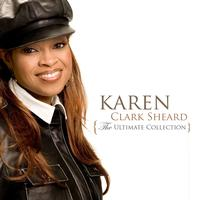 Karen Clark Sheard - The Ultimate Collection