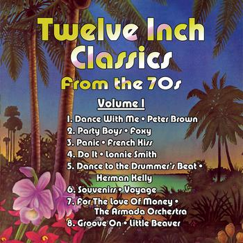 Various Artists - Twelve Inch Classics from the 70s Volume 1