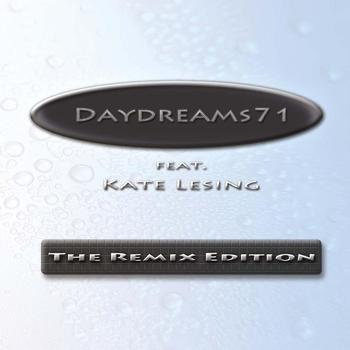 Daydreams71 feat. Kate Lesing - The Remix Edition