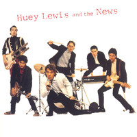 Huey Lewis & The News - Huey Lewis & The News