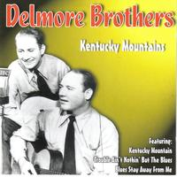 Delmore brothers - Kentucky Mountains
