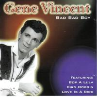Gene Vincent - Bad Bad Boy