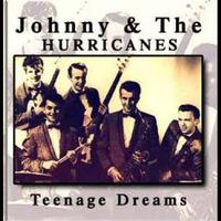 Johnny & Hurricanes - Teenage Dreams