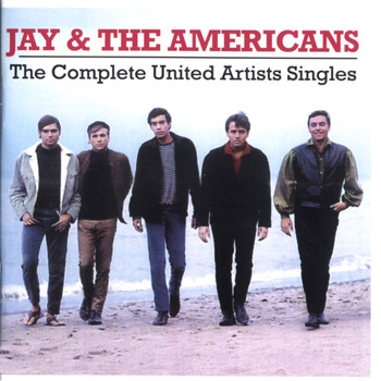 Jay & The Americans - Complete United Artists Singles