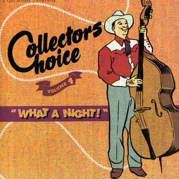 Various Artists - Collectors Choice Vol. 4 - What A Night