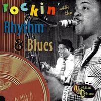 Various Artists - Rockin' With The Rhythm & Blues