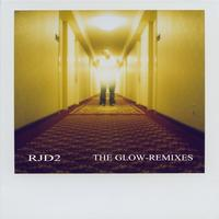 RJD2 - The Glow Remixes