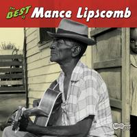 Mance Lipscomb - The Best of Mance Lipscomb