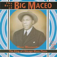 Big Maceo Merriweather - The King Of Chicago Blues Piano