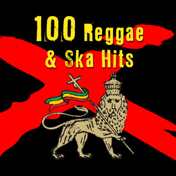 Various Artists - 100 Reggae & Ska Hits