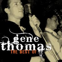 Gene Thomas - The Very Best Of