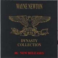 Wayne Newton - The Dynasty Collection 6 - New Releases