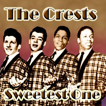 The Crests - Sweetest One