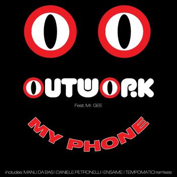 Outwork - My Phone
