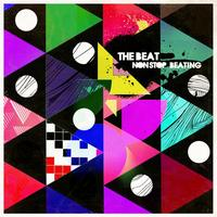 The Beat - Non Stop Beating