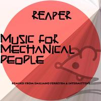 Reaper - Music For Mechanical People