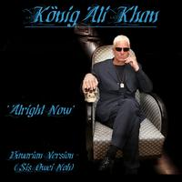 Ali Khan - All Right Now