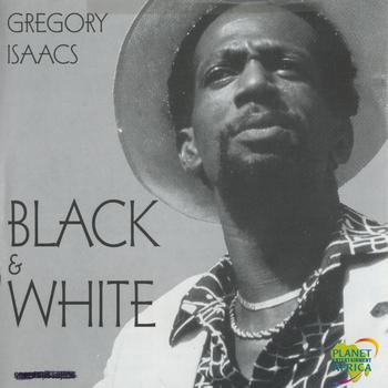 Gregory Isaacs - Black & White