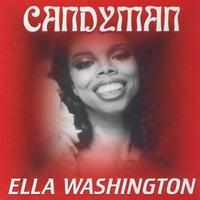 Ella Washington - Candyman
