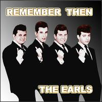 The Earls - Remember Then