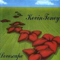 Kevin Toney - Lovescape