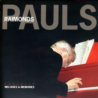 Raimonds Pauls - Melodies & Memories