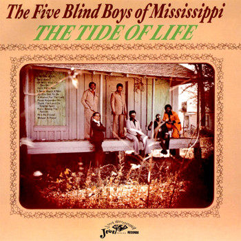 The Five Blind Boys Of Mississippi - The Tide Of Life