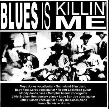 Various Artists - Blues Is Killin' Me