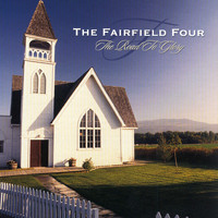 The Fairfield Four - The Road To Glory