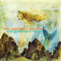 The Tannahill Weavers - Mermaid's Song