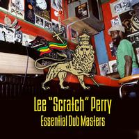 "Lee ""Scratch"" Perry - Essential Dub Masters"