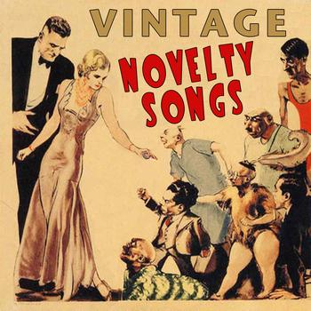 Various Artists - Vintage Novelty Songs