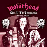 Motorhead - Live At The Roundhouse - February 18, 1978