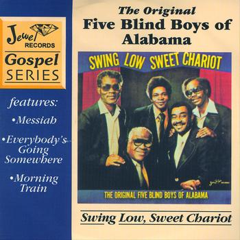The Original Five Blind Boys Of Alabama - Swing Low, Sweet Chariot