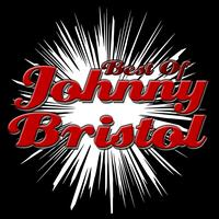 Johnny Bristol - Best of Johnny Bristol