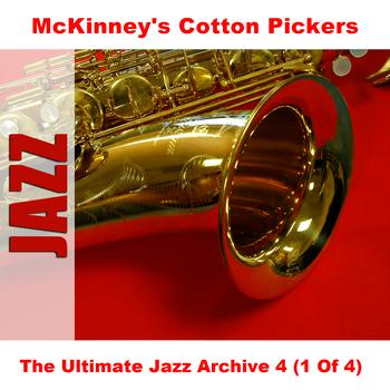 McKinney's Cotton Pickers - The Ultimate Jazz Archive 4 (1 Of 4)