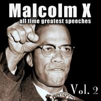 Malcolm X - All-Time Greatest Speeches Vol. 2