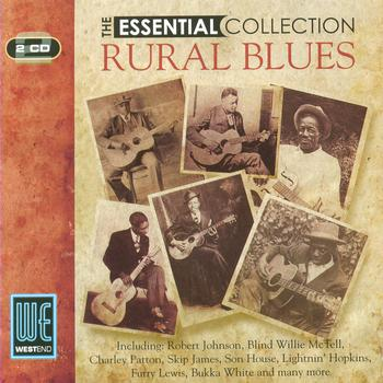 Various Artists - Rural Blues: The Essential Collection (Digitally Remastered)