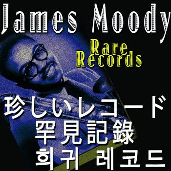 James Moody - Moody´s Rare Records