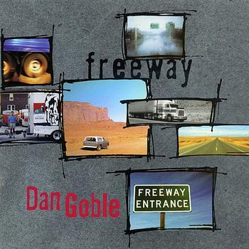 Dan Goble - Freeway – New Music for Saxophone and Piano