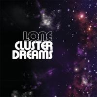 lone - Cluster Dreams