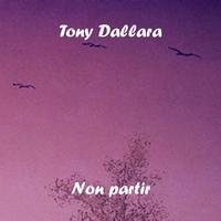 Tony Dallara - Non partir