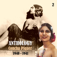 Concha Piquer - Anthology, Vol. 2 [1940 - 1941]
