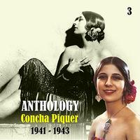 Concha Piquer - Anthology, Vol. 3 [1941 - 1943]