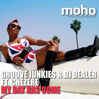 Evan Landes (Groove Junkies) - My Day Has Come (feat. Chezere) [Morehouse Records] - EP
