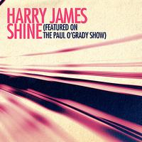 Harry James - Shine (featured on The Paul O'Grady Show)