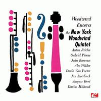 The New York Woodwind Quintet - Woodwind Encores (Digitally Remastered)