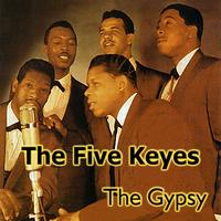 The Five Keys - The Gypsy