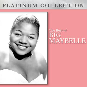 Big Maybelle - The Best of Big Maybelle