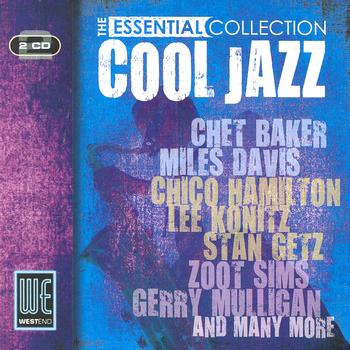 Various Artists - Cool Jazz - The Essential Collection (Digitally Remastered)